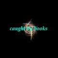caughtbybooks